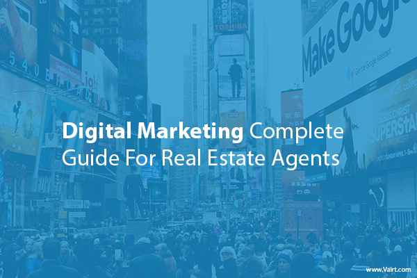 Digital Marketing Guide For Real Estate Agents